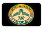 Fort William Historical Park